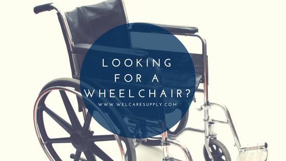 Looking for a Wheelchair?