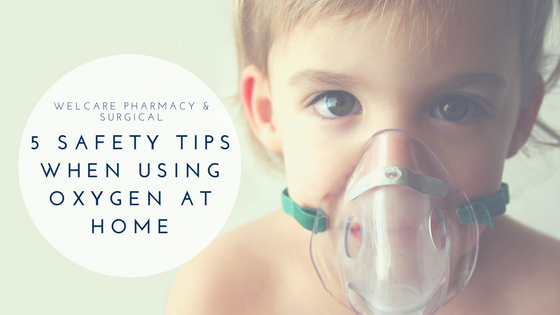 5 Safety Tips When Using Oxygen at Home