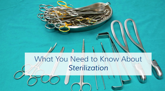 What You Need to Know About Sterilization